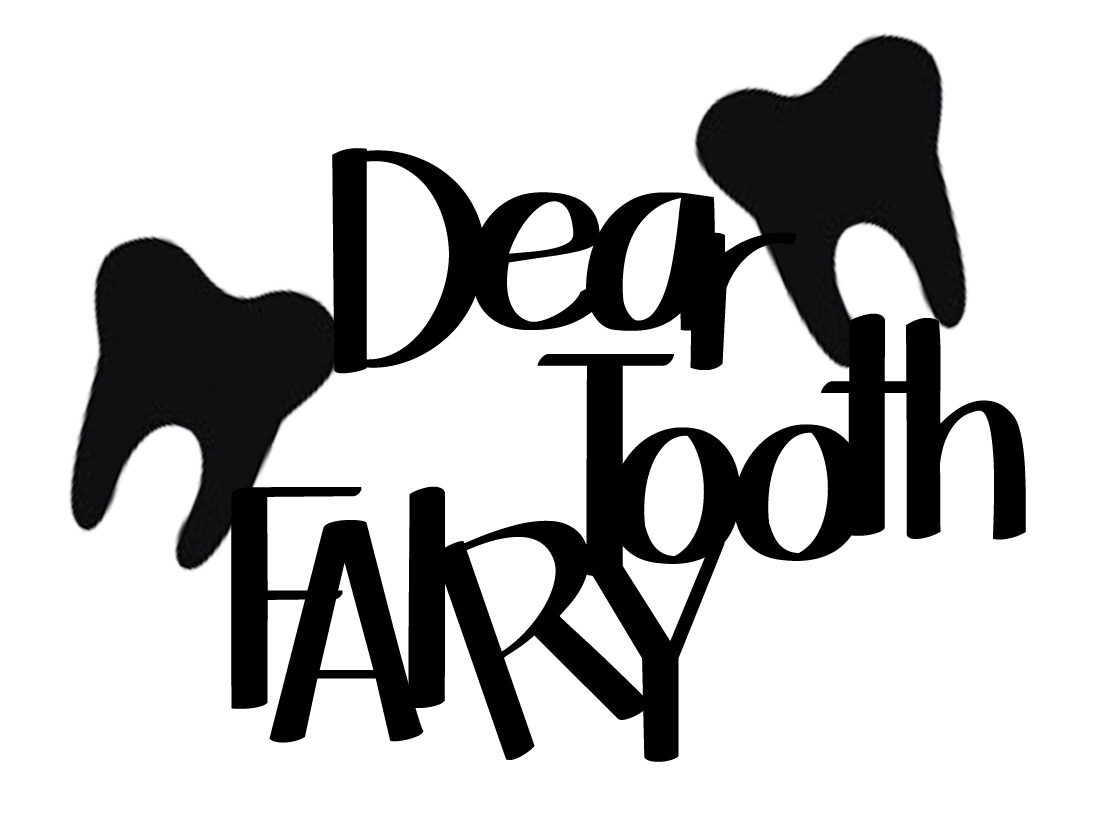 DEAR TOOTH FAIRY 2 min buy 3